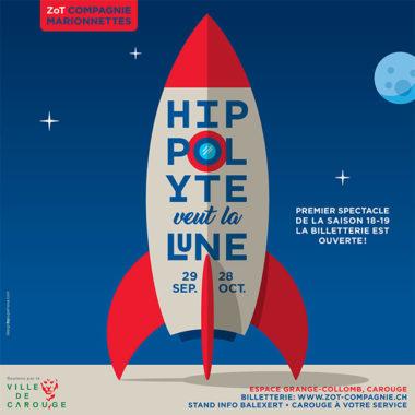 La Zot Compagnie présente : «Hippolyte veut la lune».